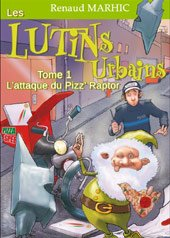 romans.fiction-lutins.urbains.attaque.pizz.raptor-170-215